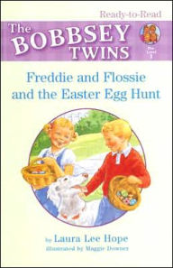 Freddie and Flossie and the Easter Egg Hunt - Laura Lee Hope