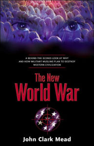 The New World War - John Clark Mead