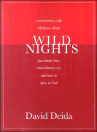 Wild Nights - David Deida