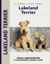 Lakeland Terrier: A Comprehensive Owner's Guide - Patricia Peters