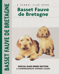 Basset Fauve de Bretagne (Kennel Club Dog Breed Series) - Evan L. Roberts