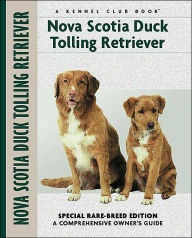 Nova Scotia Duck Tolling Retriever (Kennel Club Dog Breed Series) - Nona Kilgore Bauer