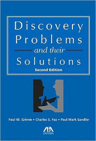 Discovery Problems and their Solutions, 2nd Edition - Paul W. Grimm