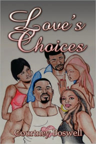Love's Choices - Courtney Boswell