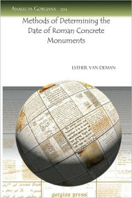 Methods Of Determining The Date Of Roman Concrete Monuments - Esther Van Deman