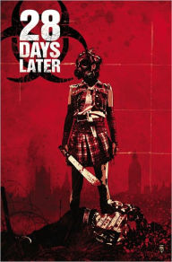 28 Days Later Vol 3: Hot Zone: Hot Zone - Michael Alan Nelson
