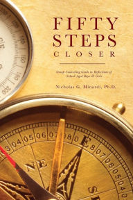 Fifty Steps Closer: Group Counseling Guide in Reflections of School-Aged Boys and Girls - Nicholas G. Minardi