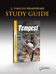 The Tempest Study Guide (Timeless Shakespeare Classics Series) - William Shakespeare