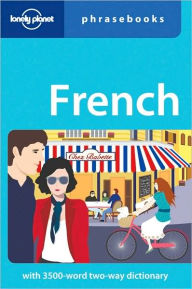 Lonely Planet French Phrasebook - Lonely Planet