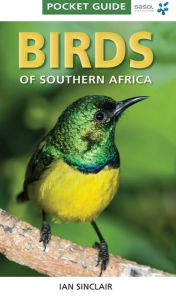 Pocket Guide: Birds of Southern Africa - Ian Sinclair