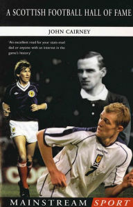 A Scottish Football Hall of Fame - John Cairney