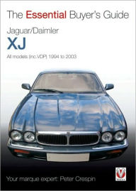 Jaguar/Daimler XJ: The Essential Buyer's Guide - Peter Crespin