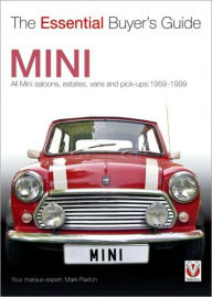 Mini: The Essential Buyer's Guide - Mark Paxton