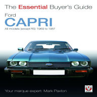 Ford Capri: All models (except RS) 1969 to 1987 - Mark Paxton
