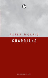 Guardians - Peter Morris