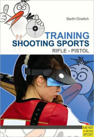 Training Shooting Sports - Katrin Barth