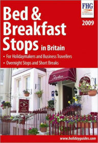Bed & Breakfast Stops in Britain 2009 - Anne Cuthbertson