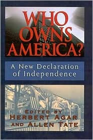 Who Owns America?: A New Declaration of Independence - Herbert Agar