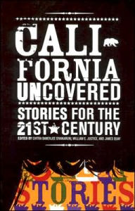 California Uncovered : Stories For The 21st Century - Chitra Banerjee Divakaruni