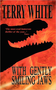 With Gently Smiling Jaws - Terry White