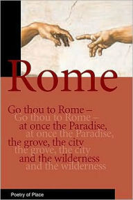 Rome: Poetry Of Place - Glyn Pursglove