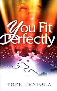 You Fit Perfectly - Tope Teniola