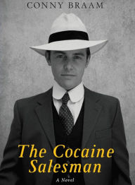 The Cocaine Salesman - Conny Braam