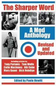 The Sharper Word: A Mod Anthology - Paolo Hewitt