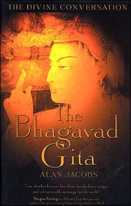 Bhagavad Gita: A Transcreation of the Song Celestial - Alan Jacobs