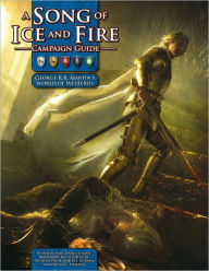 A Song of Ice and Fire Campaign Guide: A RPG Sourcebook - David Chart