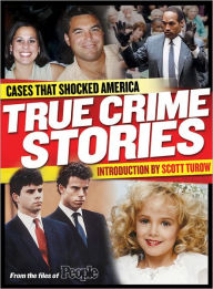 People: True Crime Stories: Cases That Shocked America - People Magazine Editors