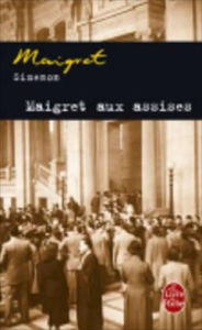 Maigret aux assises (Maigret in Court) - Georges Simenon