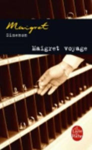 Maigret voyage (Maigret and the Millionaires) - Georges Simenon