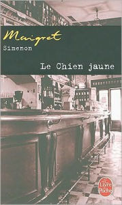 Le chien jaune (The Yellow Dog) - Georges Simenon