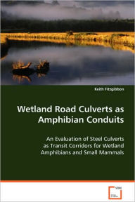 Westland Road Culverts As Amphibian Conduits - Keith Fitzgibbon