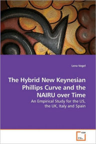 The Hybrid New Keynesian Phillips Curve And The Nairu Over Time - Lena Vogel