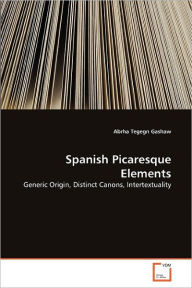 Spanish Picaresque Elements - Abrha Tegegn Gashaw