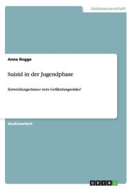 Suizid in der Jugendphase - Anna Rogge