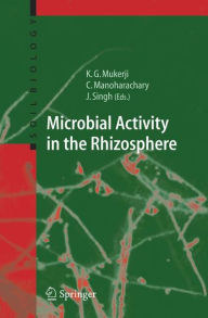 Microbial Activity in the Rhizosphere - Krishna Gopal Mukerji