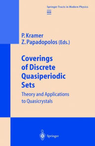 Coverings of Discrete Quasiperiodic Sets: Theory and Applications to Quasicrystals - Peter Kramer