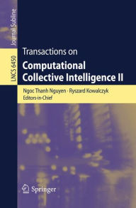 Transactions on Computational Collective Intelligence II - Springer Berlin Heidelberg