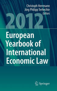 European Yearbook of International Economic Law (EYIEL), Vol. 3 (2012) - Christoph Herrmann