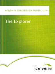 The Explorer - W. Somerset (William Somerset) Maugham