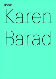 Karen Barad: What Is the Measure of Nothingness: Infinity, Virtuality, Justice: 100 Notes, 100 Thoughts: Documenta Series 099 - Karen Barad