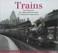 Trains: The Early Years - Beverly Cole
