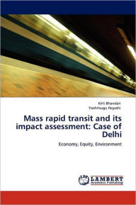Mass Rapid Transit And Its Impact Assessment - Kirti Bhandari
