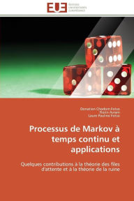 Processus de markov à temps continu et applications - Collectif
