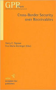 Cross-Border Security over Receivables - Harry C. Sigman