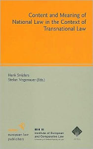 Content and Meaning of National Law in the Context of Transnational Law - Henk J. Snijders