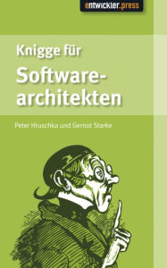 Knigge für Softwarearchitekten - Peter Hruschka